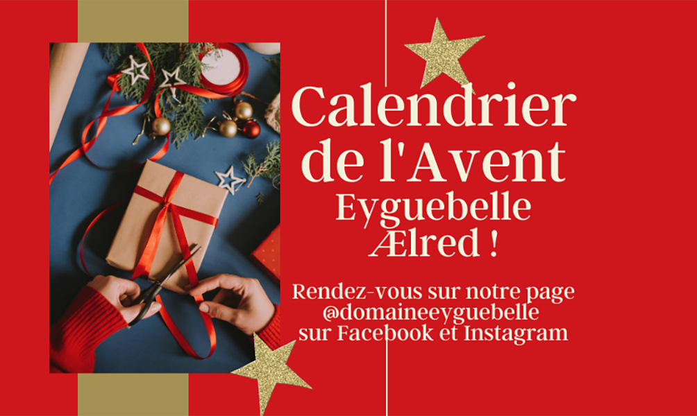 CALENDRIER AVENT EYGUEBELLE AELRED